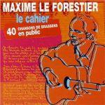Le cahier (40 Chansons de Brassens en public)