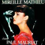Mireille Mathieu chante Paul Mauriat