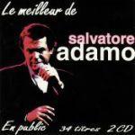 Le meilleur de Salvatore Adamo en public (Au théâtre royal de Mons)