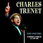 Juste pour rire (Les chansons de la période CBS. Volume 2. 1981-1986)