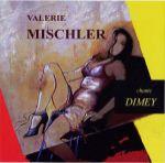 Valérie Mischler chante Dimey