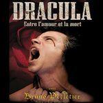 Dracula Entre l'amour et la mort